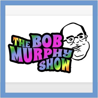 Bob Murphy Show:Robert Murphy