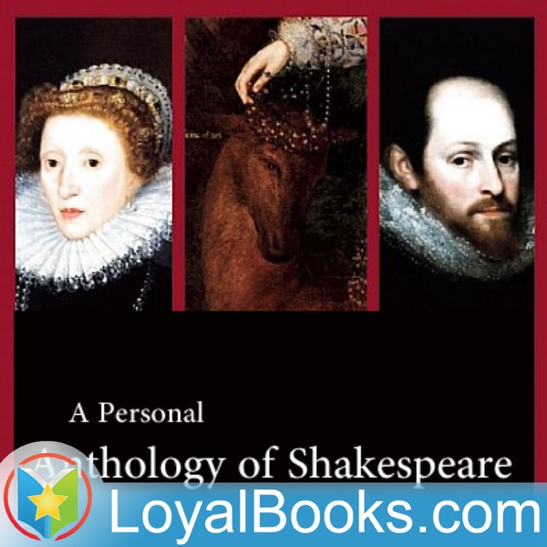A Personal Anthology of Shakespeare, compiled by Martin Clifton by William Shakespeare