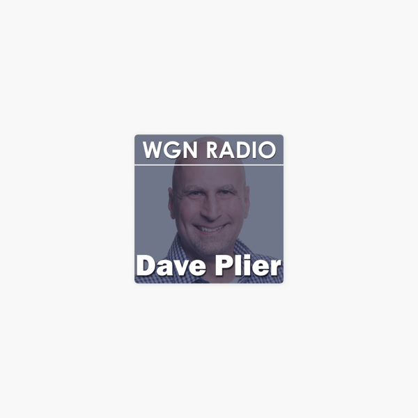 WGN - The Dave Plier Podcast on Apple Podcasts