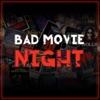 Bad Movie Night Podcast artwork