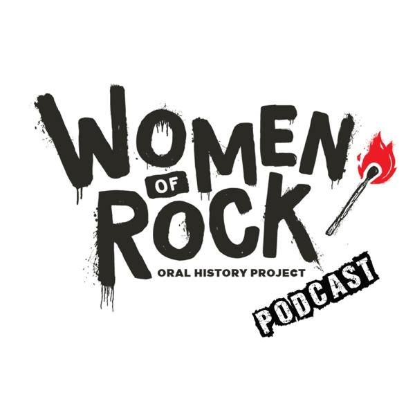 Women of Rock Oral History Project Podcast