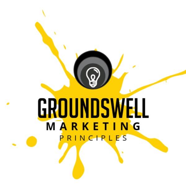 Groundswell Marketing Principles