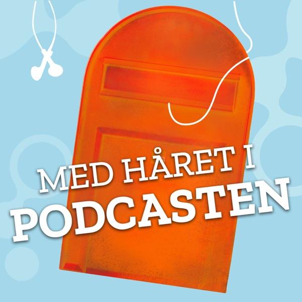 Med håret i podcasten