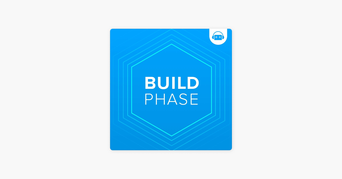 Build Phase on Apple Podcasts