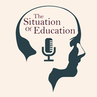Situation of Education podcast