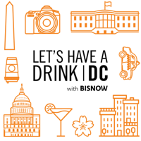 Let's Have A Drink (D.C.) podcast