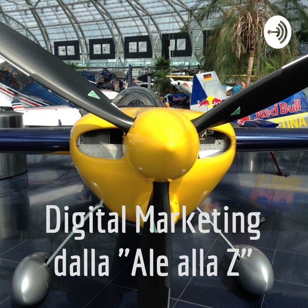 Digital Marketing dalla Ale alla Z