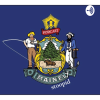 Mainely Stoopid podcast