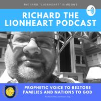 Richard The LionHeart podcast