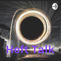 Heft Talk podcast