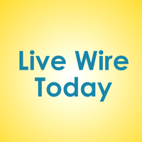 Live Wire Today podcast