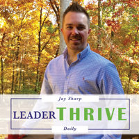 LeaderTHRIVE Daily podcast