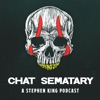 Chat Sematary: A Stephen King Podcast artwork
