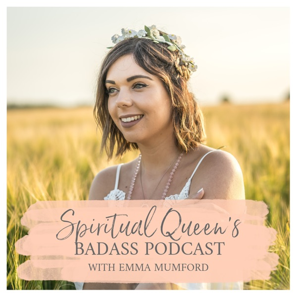 Spiritual Queen's Badass Podcast