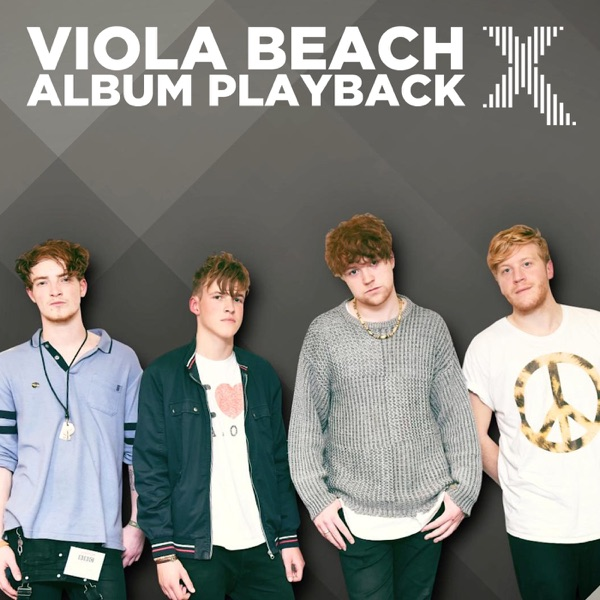 Viola Beach album playback special