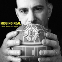 Missing Real with Mike D'Arrigo