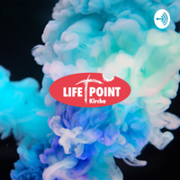 Lifepoint Kirche Obersulm Predigtpodcast podcast