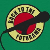 Back to the Futurama podcast