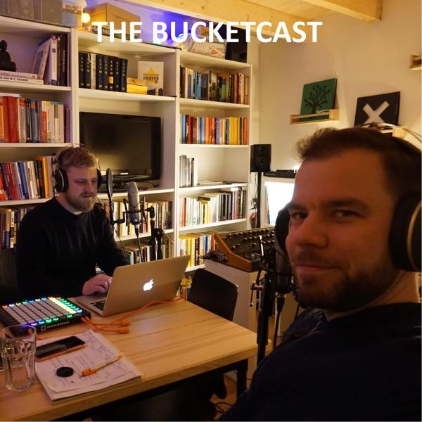 The Bucketcast