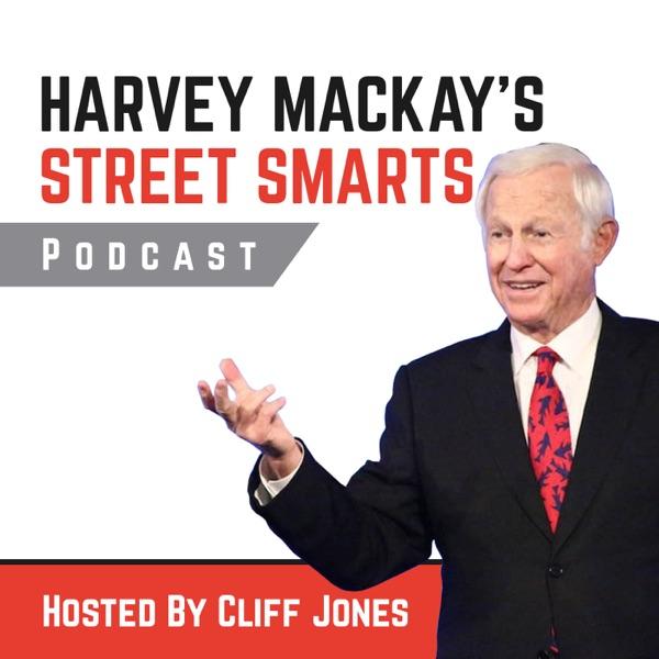 Street Smarts With Harvey Mackay