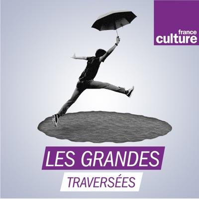 Les Grandes traversées:France Culture