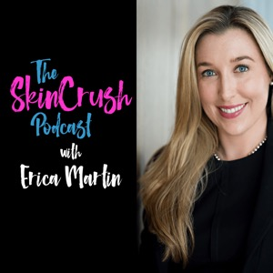The SkinCrush Podcast