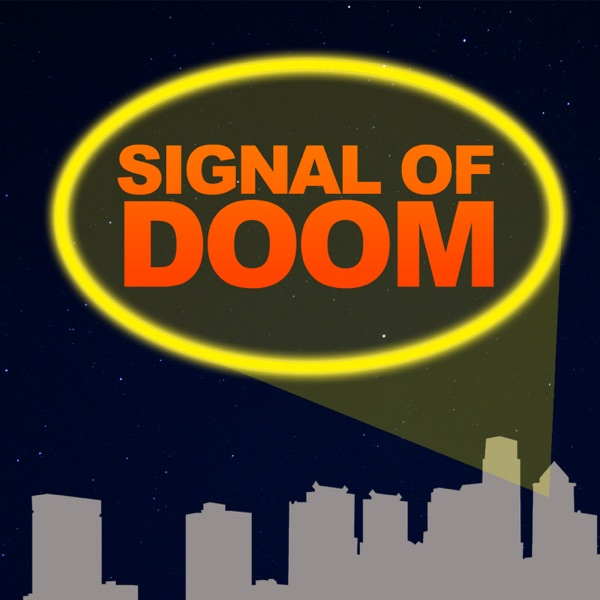 Signal of Doom: A Comic Book Podcast