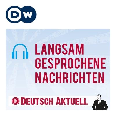 Langsam gesprochene Nachrichten | Deutsch lernen | Deutsche Welle:DW.COM | Deutsche Welle