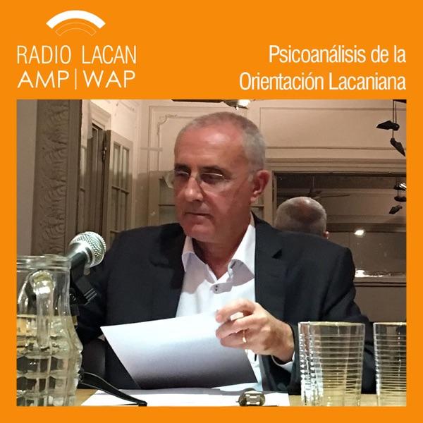 RadioLacan.com   Conferencia de clausura de las XIVº Jornadas de la ELP: De camino al cuerpo hablante