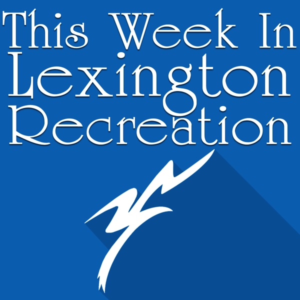 This Week in Lexington Recreation