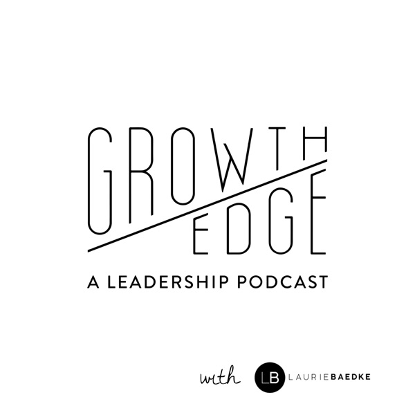 Growth Edge Leadership Podcast