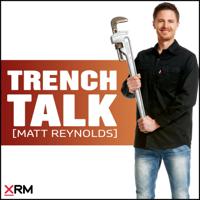 Trench Talk with Matt Reynolds podcast