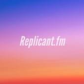 Replicant.fm