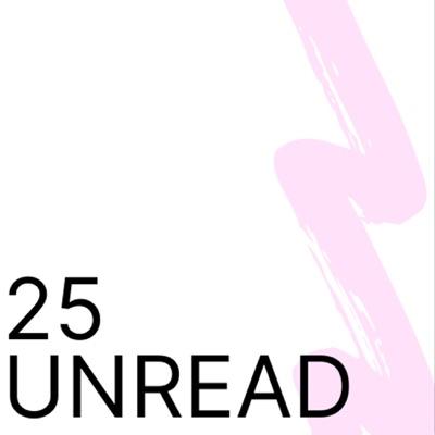 25 Unread