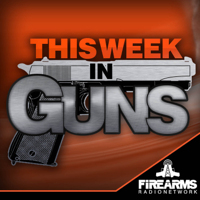 This Week in Guns podcast