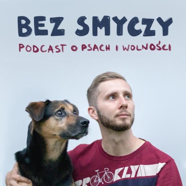 Bez smyczy - podcast o psach i wolności
