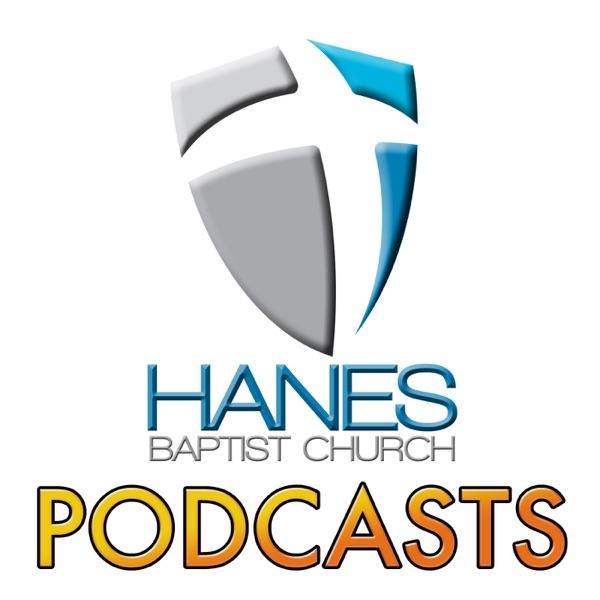 Hanes Baptist Church Podcasts
