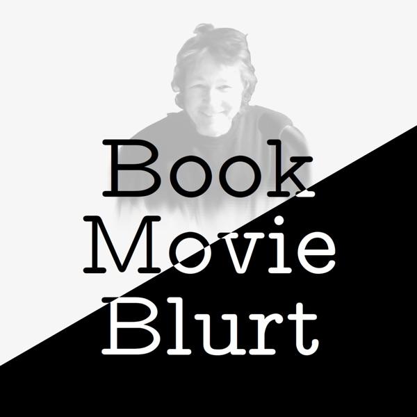 Book Movie Blurt