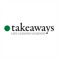 Takeaways – A podcast about learning from the wisdom of others podcast