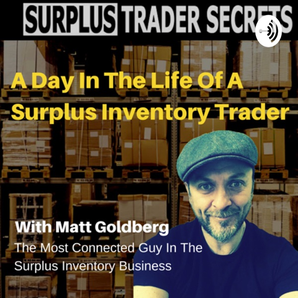 Surplus Trader Secrets - A Day In The Life Of A Surplus Inventory Trader