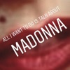 All I want to do is talk about Madonna artwork