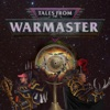 Tales From The Warmaster artwork