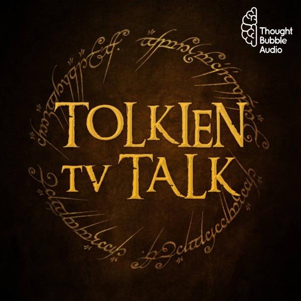 Tolkien TV Talk: Three hobbits talk the Amazon Lord of The Rings TV series