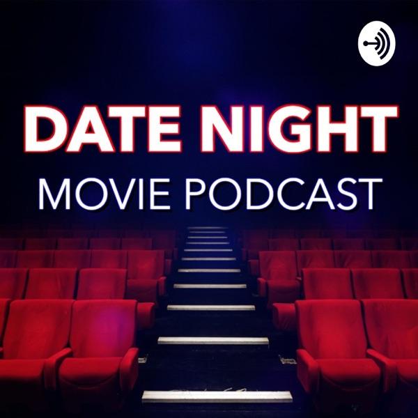 Date Night Movie Podcast