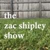 The Zac Shipley Show
