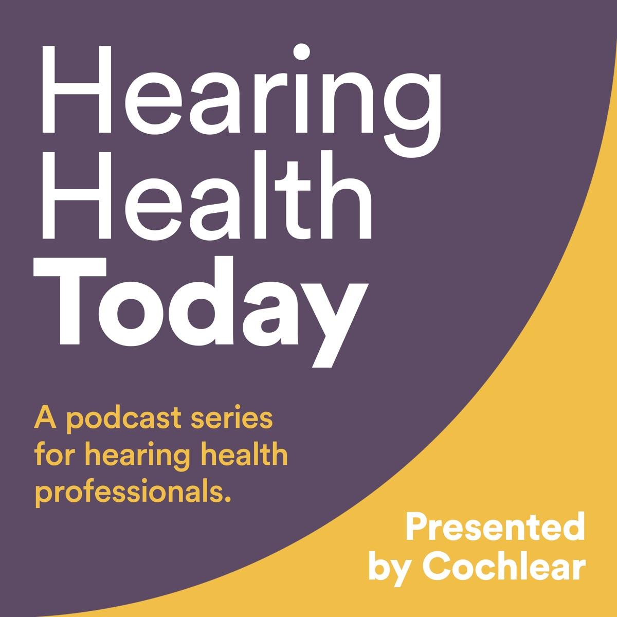 Hearing Health Today