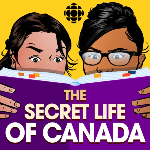 The Secret Life of Canada