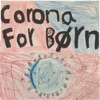 Corona For Børn
