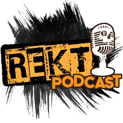 Rekt Podcast: Bitcoin and Cryptocurrency Fun