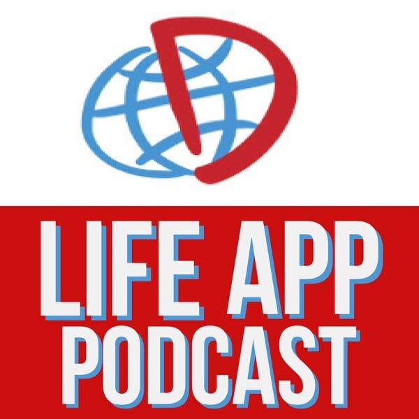 Life App Podcast